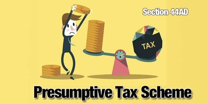 Presumptive Income under Income Tax Act, 1961