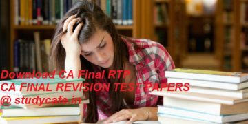 Download CA Final RTP May 2019 | Download CA Final Revision Test Papers