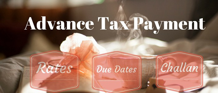 Advance Tax Due Date: Advance Tax Liability for FY 2018-19 | AY 2019-20