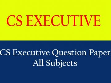 CS Executive Question Papers Dec 2016 and Past Years Papers