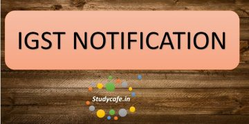 IGST Notification No. 6/2017 ? Integrated Tax Date 28-06-2017