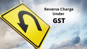 (RCM)Reverse Charge Under GST, Reverse Charge Mechanism Under GST , RCM Under GST, GST REVERSE CHARGE, reverse charge mechanism gst example, reverse charge mechanism under gst in india, gst reverse charge list, gst reverse charge notification, reverse charge under gst notification, reverse charge list under gst,