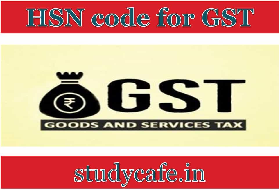 Hsn Codes For Gst Studycafe