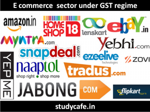 E commerce sector under gst regime
