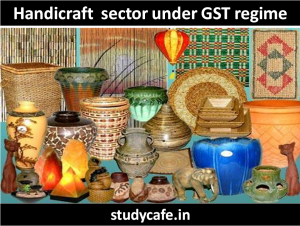 Handicraft sector under gst regime