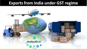 exports from india under gst regime