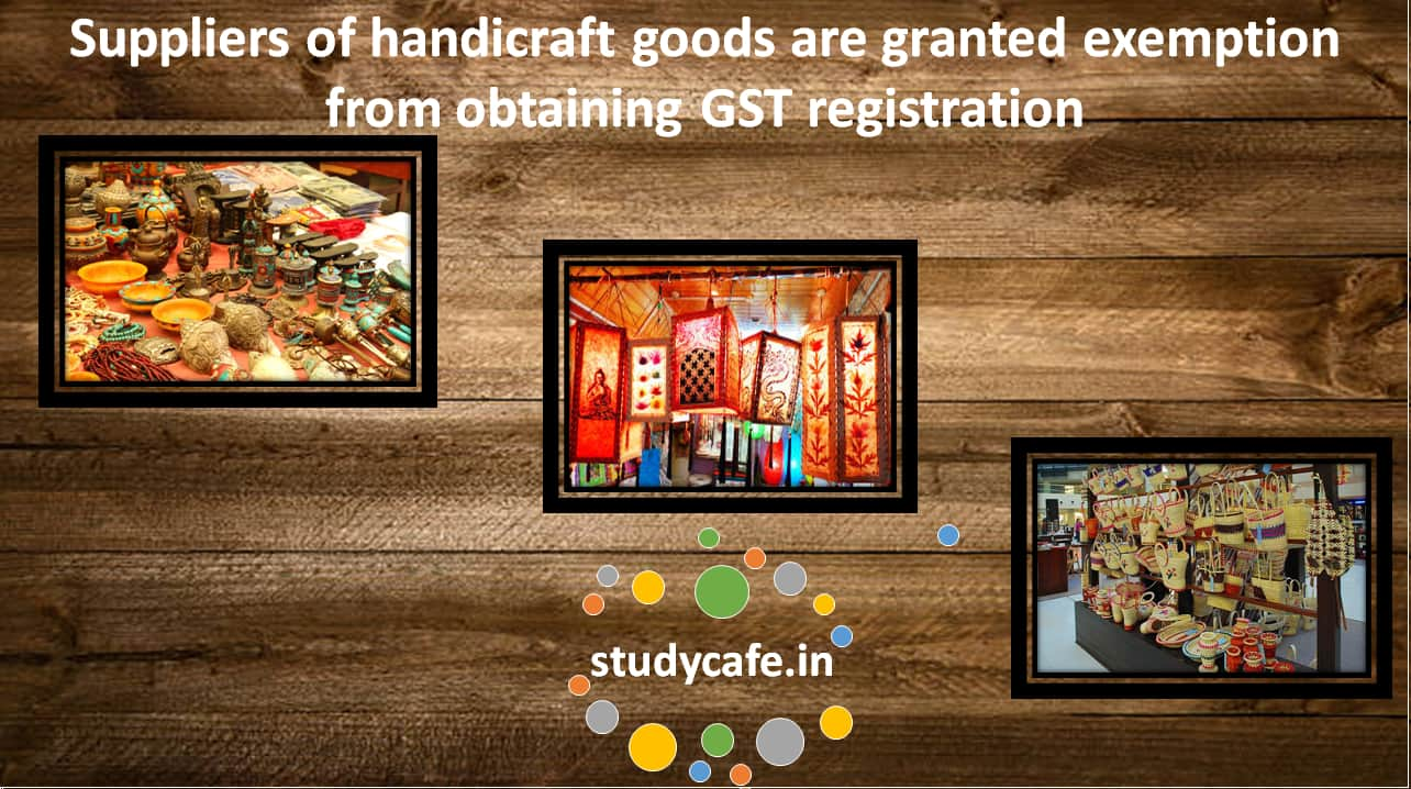 Suppliers Of Handicraft Goods Are Granted Exemption From Obtaining