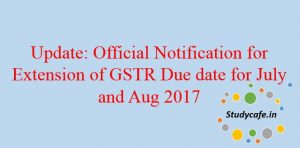 Deadline for filing GSTR 1 extended to 10th October 2017
