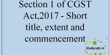 Section 1 of CGST Act,2017 - Short title,?extent and commencement