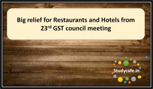 Big relief for Restaurants and Hotels