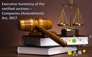 Summary of the notified sections – Companies (Amendment) Act, 2017
