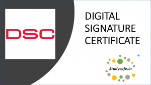 What is DSC and its usages: Digital Signature Certificate