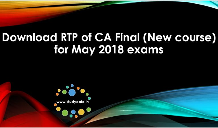 Download RTP of CA Final New course for May 2018 exams