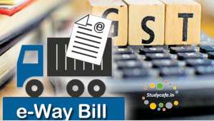 CBEC issued Clarification with respect to E-Way Bill System