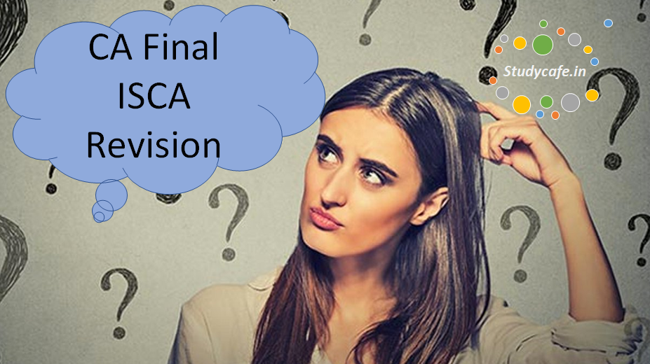CA Final ISCA Revision