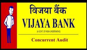 Last date for Empanelment for Concurrent Audit for2018-19 Vijaya Bank