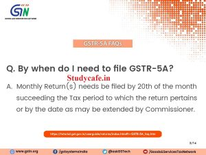 All About GSTR5A with FAQs with Filing date and Procedure, gstr5a, gstr5a due date, what is gstr 5a, gstr 5a meaning, gstr 5 details, gstr 5a form, gstr 5 format, gstr 5 pdf, gstr 6, gstr 5a due date, what is gstr 5 in hindi, Al About GSTR5A with FAQs with Filing date and Procedure, gstr5a, gstr5a due date,