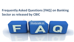 GST FAQ on Insurance Sector as released by CBIC