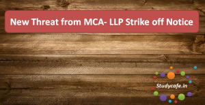 New Threat from MCA- LLP Strike off Notice