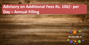 Advisory on Additional Fees Rs 100/- per Day for non Filing of MCA Return