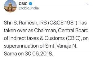 CBIC Appointed New Chairman Shri S. Ramesh, IRS