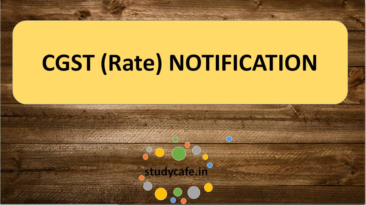 Notification No. 20/2018-Central Tax (Rate) Seeks to amend Notification No 05/2017-Central Tax (Rate)