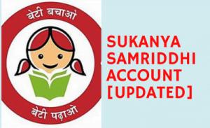 Sukanya Samriddhi Account [As Updated]