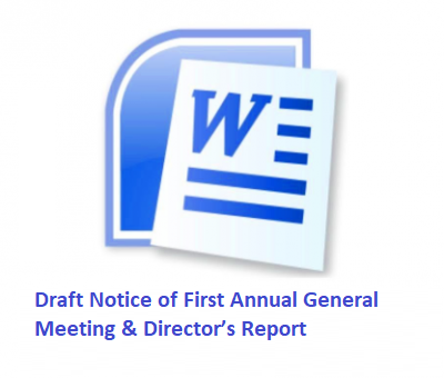 Draft Notice of First Annual General Meeting & Director's Report