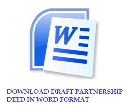 DOWNLOAD DRAFT PARTNERSHIP DEED IN WORD FORMAT