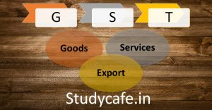 CBIC issued Clarification on export of services under GST
