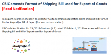 CBIC amends Format of Shipping Bill used for Export of Goods [Read Notification]