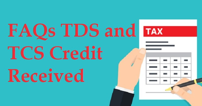FAQs GST TDS and GST TCS Credit Received