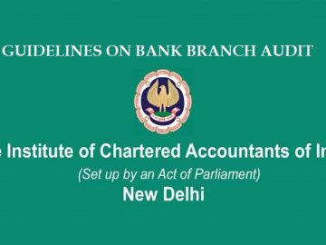 ICAI Guidelines on Bank Branch Audit 2018-19 [Contains Audit Programme]