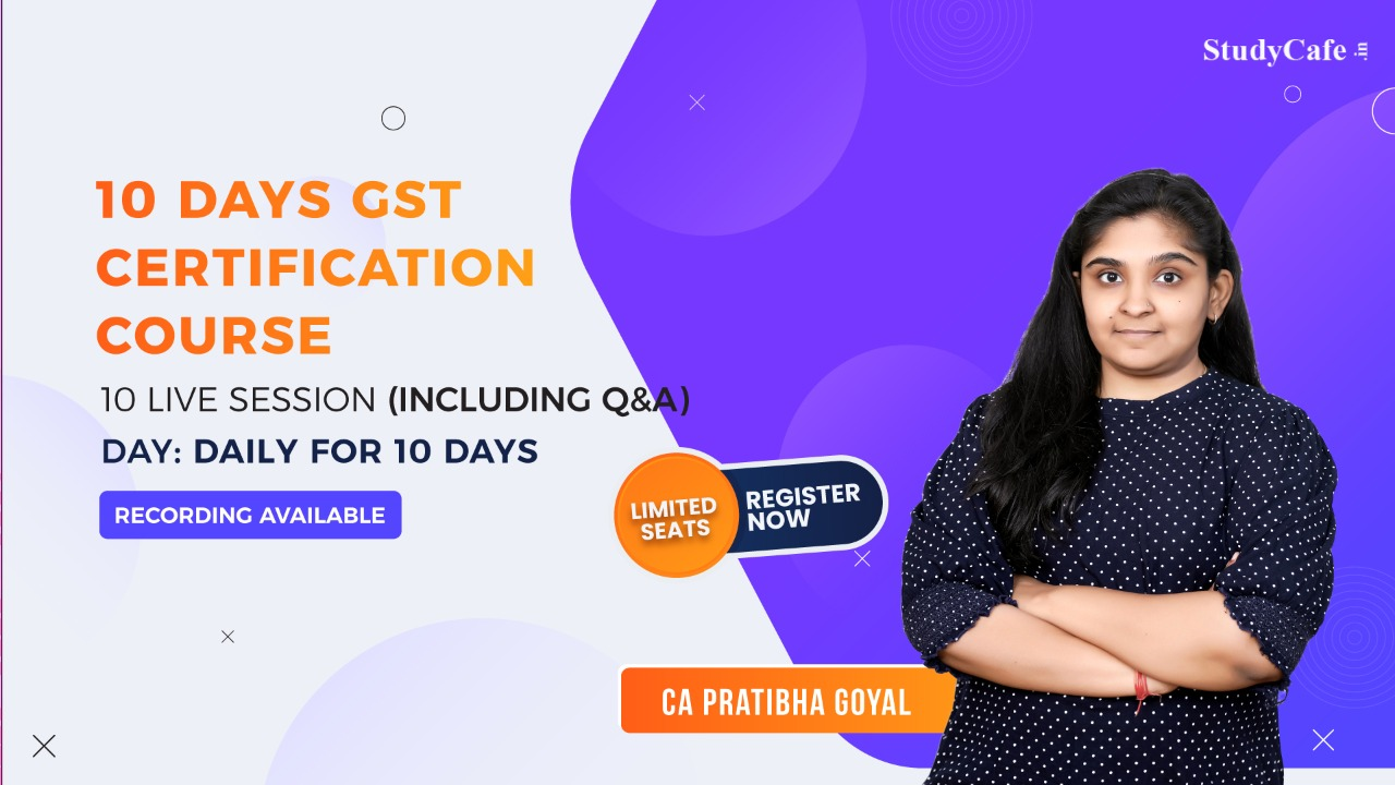 Hurry Up!!! Join Online GST Certification Course by Studycafe