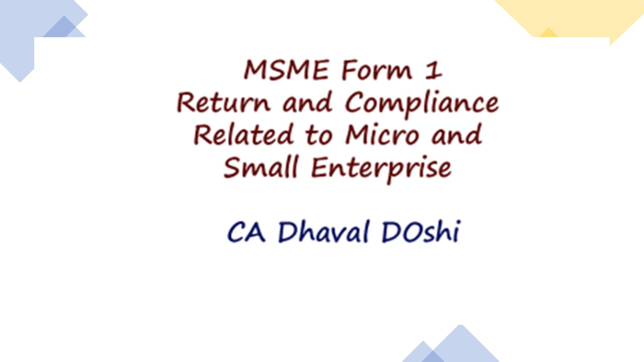 MSME Form 1 – Return and Compliance Related to Micro and Small Enterprise