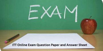 ITT Online Exam Question Paper and Answer Sheet