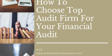 How to Choose Top Audit Firm For You Financial Audit