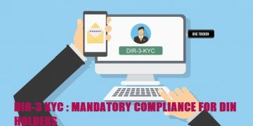 DIR-3 KYC : MANDATORY COMPLIANCE FOR DIN HOLDERS