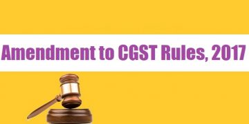 Amendment to CGST Rules, 2017