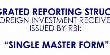REPORTING IN SINGLE MASTER FORM (new reporting structure- FDI)