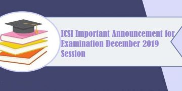 ICSI Important Announcement for Examination December,2019 Session