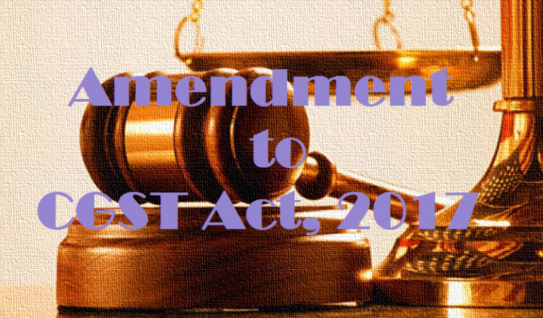 Amendment to CGST Act, 2017