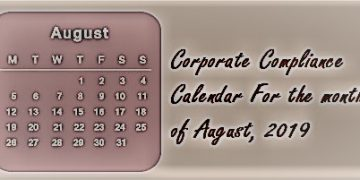 Corporate Compliance Calendar For the month of August, 2019
