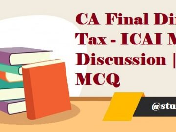 CA Final Direct Tax - ICAI MCQ Discussion | DT MCQ