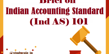Brief on Indian Accounting Standard (Ind AS) 101