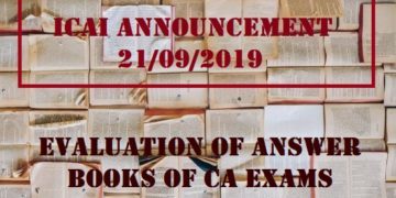ICAI Announcement : Evaluation of answer books of CA exams,ca intermediate certified copies nov 2018,ca final certified copies pdf,