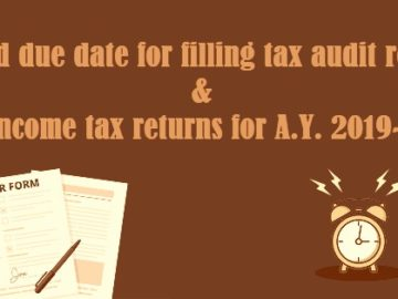Extend due date for filing audited Income tax reports / Returns till 30th November