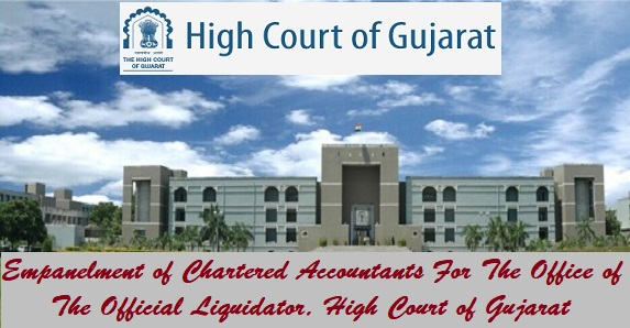 Empanelment of Chartered Accountants For The Office of The Official Liquidator, High Court of Gujarat