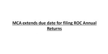 MCA extends due date for filing ROC Annual Returns