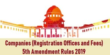 Companies (Registration Offices and Fees) 5th Amendment Rules 2019